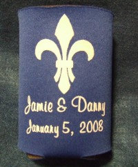 Koozie with a Saints fleur de lis graphic and the words Jamie and Danny January 5, 2008